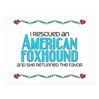 I Rescued an American Foxhound (Female Dog) Postcard