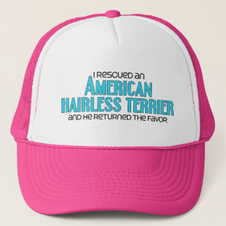 I Rescued an American Hairless Terrier (Male Dog) Trucker Hat