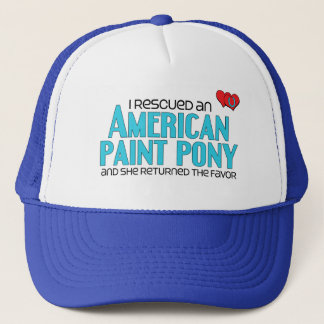I Rescued an American Paint Pony (Female Pony) Trucker Hat