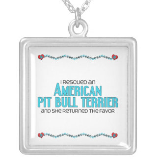 I Rescued an American Pit Bull Terrier (Female) Square Pendant Necklace
