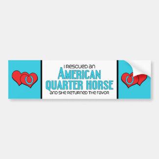 I Rescued an American Quarter Horse (Female Horse) Car Bumper Sticker
