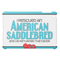 I Rescued an American Saddlebred (Male Horse) iPad Mini Case