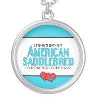I Rescued an American Saddlebred (Male Horse) Pendants