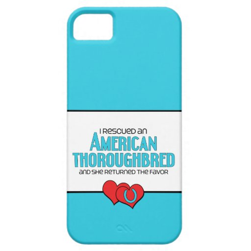 I Rescued an American Thoroughbred (Female Horse) iPhone 5 Cover