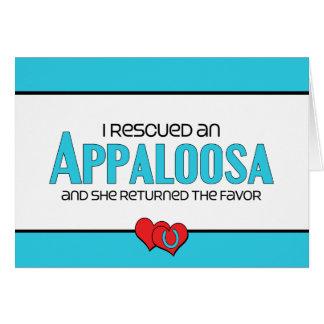 I Rescued an Appaloosa (Female Horse) Greeting Card