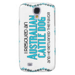 I Rescued an Australian Cattle Dog (Male Dog) Galaxy S4 Cases