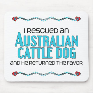 I Rescued an Australian Cattle Dog (Male Dog) Mouse Pad