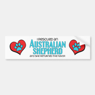 I Rescued an Australian Shepherd (Female Dog) Bumper Sticker