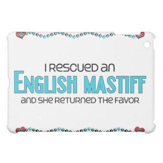 I Rescued an English Mastiff (Female Dog) Case For The iPad Mini