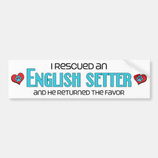 I Rescued an English Setter (Male Dog) Bumper Sticker