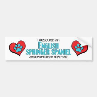 I Rescued an English Springer Spaniel (Male Dog) Car Bumper Sticker