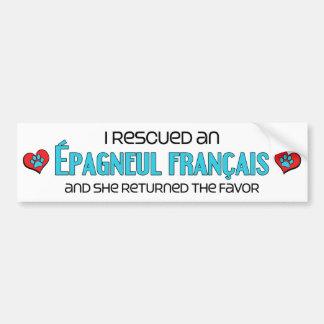 I Rescued an Épagneul Français (Female Dog) Car Bumper Sticker