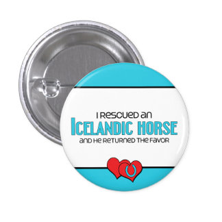 I Rescued an Icelandic Horse (Male Horse) Pinback Buttons
