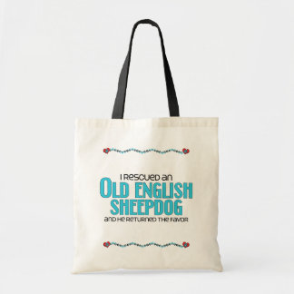 I Rescued an Old English Sheepdog (Male Dog) Tote Bag