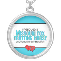 I Rescued Missouri Fox Trotting Horse (Male Horse) Necklace
