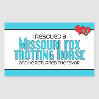 I Rescued Missouri Fox Trotting Horse (Male Horse) Rectangular Sticker