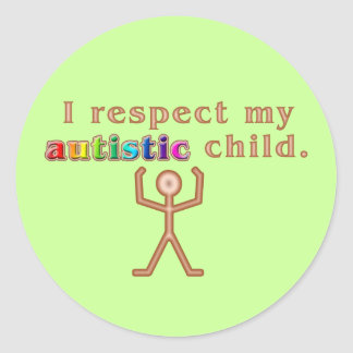 I Respect My Autistic Child Stickers