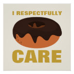I Respectfully Donut Care Beige & Gold Baby Poster