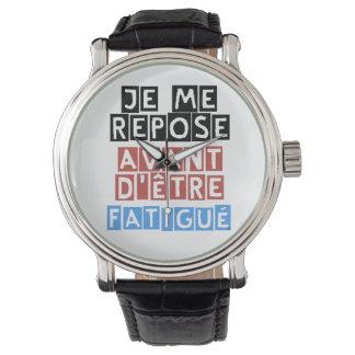 I rest Before being Fatigué Wristwatch