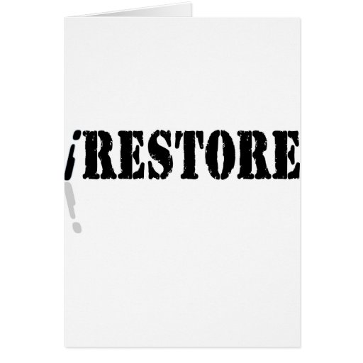 I Restore Greeting Card