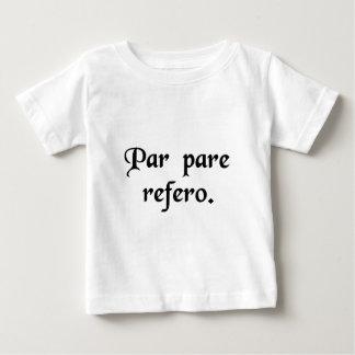 I return like for like. infant t-shirt