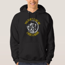 I Ride a Mare Hoodie