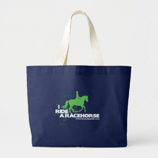 I Ride A Racehorse Large Tote Bag