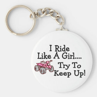 I Ride Like A Girl Try To Keep Up Quad Basic Round Button Keychain