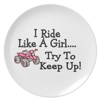 I Ride Like A Girl Try To Keep Up Quad Dinner Plate