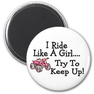 I Ride Like A Girl Try To Keep Up Quad 2 Inch Round Magnet