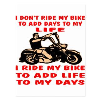I Ride My Bike To Add Life To My Days Postcard