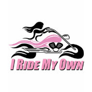 I Ride My Own w/ Pink Accents shirt