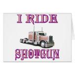 I Ride Shotgun Greeting Cards