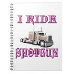 I Ride Shotgun Notebook
