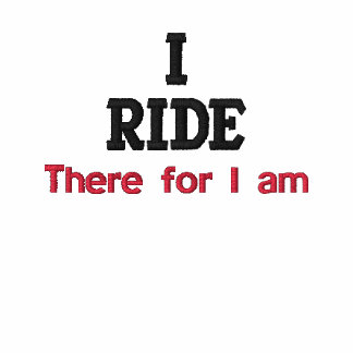 I Ride There For I Am Equestrian Ladies T-Shirt