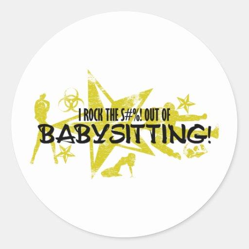 I ROCK THE S#%! - BABYSITTING STICKER