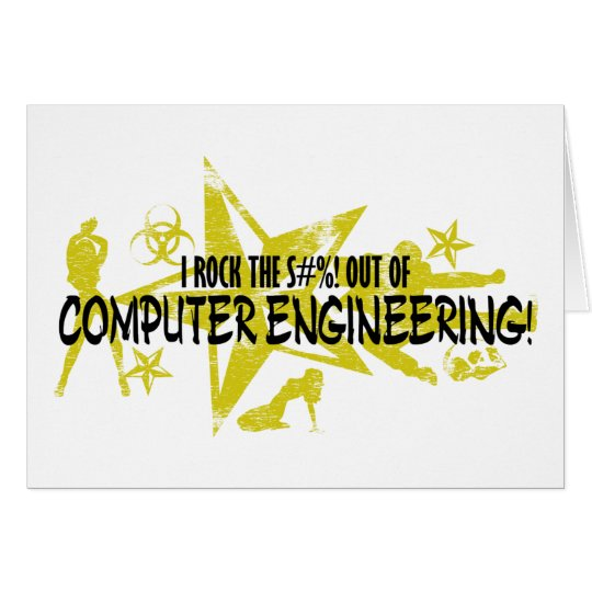 I ROCK THE S#%! - COMP ENG CARD
