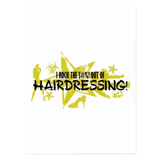 I ROCK THE S#%! - HAIRDRESSING POSTCARD