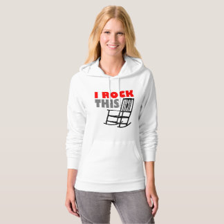 I Rock This Rocking Chair Pullover Hoodie