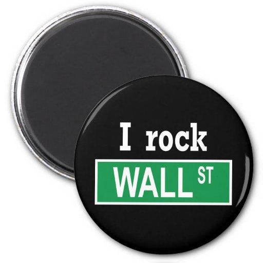 """I rock Wall Street"" Magnet"