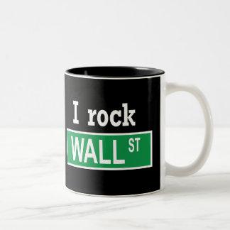 """""""I rock Wall Street"""" Mug"""