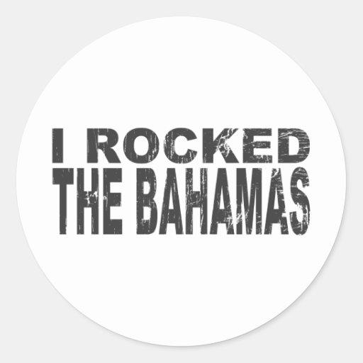 I Rocked Bahamas Sticker