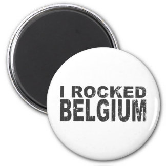 I Rocked Belgium Magnet