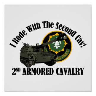 I Rode With The 2nd ACR!  Howitzer Poster