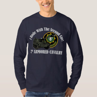 I Rode With The 2nd ACR!  Howitzer T Shirts
