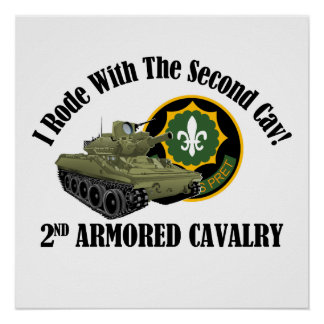 I Rode With The 2nd Cav! - 2nd ACR M551 Poster