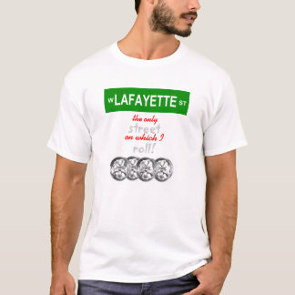 I Roll With Lafayette! T-Shirt