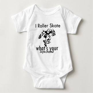 I rollerskate what's your super power baby bodysuit
