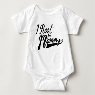 I Root for Mommy Baby Bodysuit