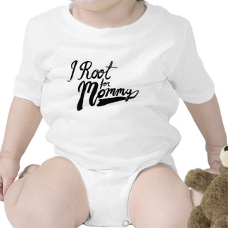 I Root for Mommy Baby Bodysuits